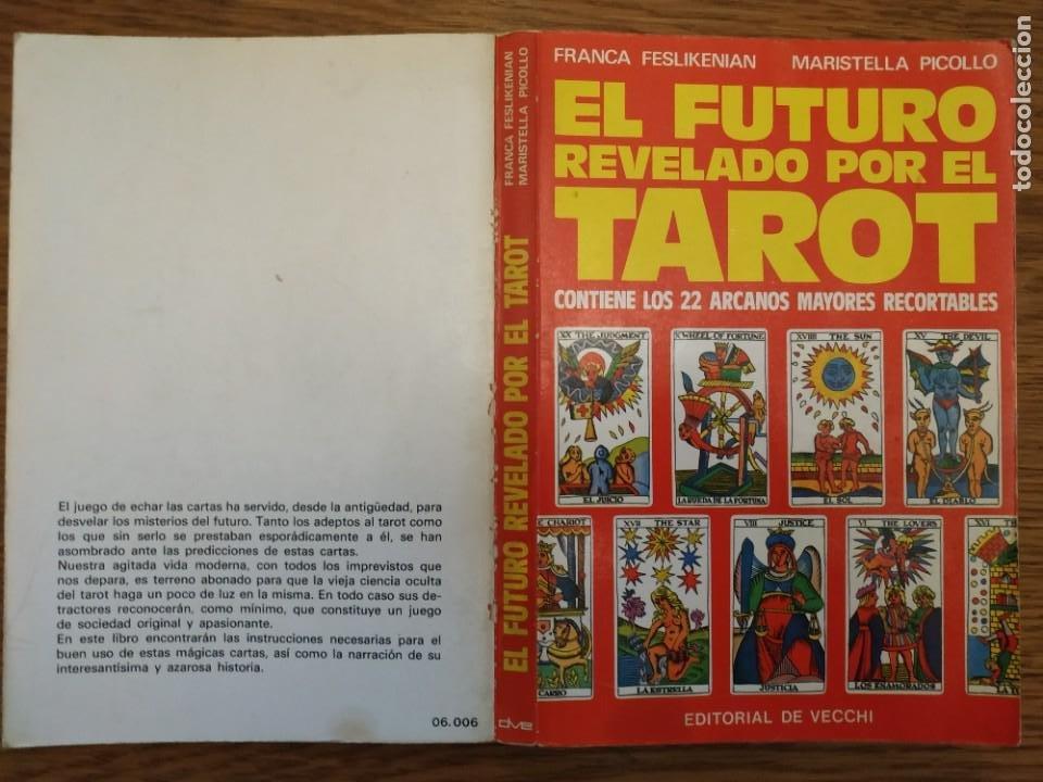 Libros antiguos: El futuro revelado por el tarot CON los 22 arcanos - Foto 2 - 255599855