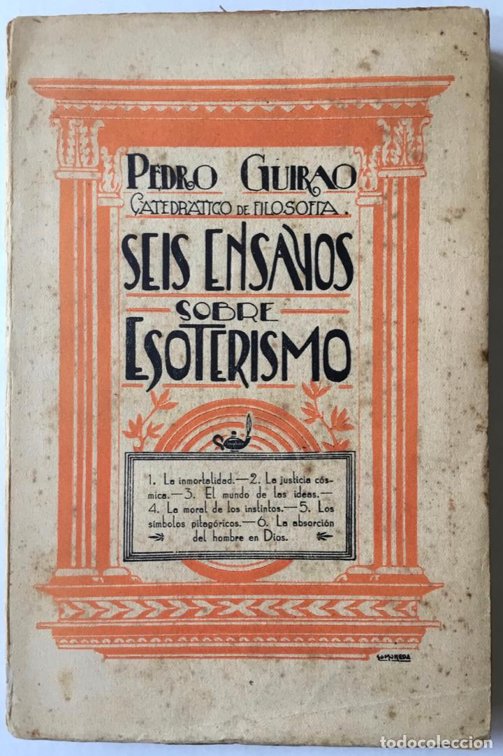 SEIS ENSAYOS SOBRE ESOTERISMO. - GUIRAO, PEDRO. (Libros Antiguos, Raros y Curiosos - Parapsicología y Esoterismo)