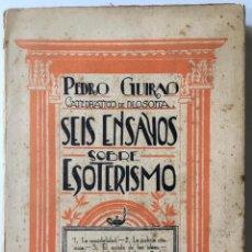 Libros antiguos: SEIS ENSAYOS SOBRE ESOTERISMO. - GUIRAO, PEDRO.. Lote 123199059