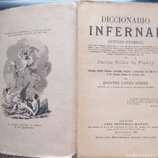 Livros antigos: DE PLANCY DICCIONARIO INFERNAL 1913 DEMONOLOGÍA OCULTISMO. Lote 255950095