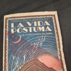 Libros antiguos: LANCELIN LA VIDA PÓSTUMA LA SUPERVIVENCIA DEL ALMA. Lote 257582385