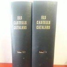 Libros antiguos: ELS CASTELLS CATALANS VOLUMS III Y IV / EDI. RAFAEL DALMAU / EDICIÓN 1971 Y 1973 RESPECTIVAMENT. Lote 259889885