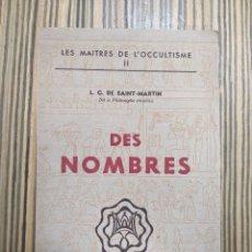 Libros antiguos: DES NOMBRES - L C DE SAINT-MARTIN - 1946. Lote 260418470