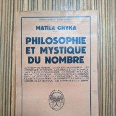 Libros antiguos: PHILOSOPHIE ET MYSTIQUE DU NOMBRE - GHYKA MATILA - 1952. Lote 260418960