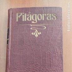 Libros antiguos: PITÁGORAS 1906 SU VIDA SUS SÍMBOLOS, LOS VERSOS DORADOS. MUY RARO. PITAGORISMO. A. DACIER 1ª EDICIÓN. Lote 263560675