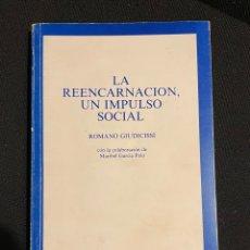 Libros antiguos: LA REENCARNACIÓN, UN IMPULSO SOCIAL - ROMANO GIUDICISSI. Lote 263597015