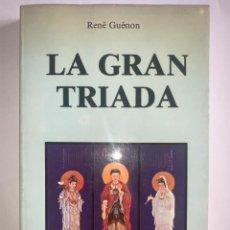 Libri antichi: LA GRAN TRÍADA. RENÉ GUÉNON. 1ª EDICIÓN. ED OBELISCO. Lote 264849599