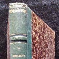 Libros antiguos: LA REVELACION - REVISTA ESPIRITISTA - 1873 - 1874 -2 AÑOS COMPLETOS - KARDEC - RARO. Lote 266416498