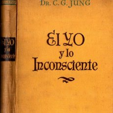 Libros antiguos: JUNG : EL YO Y EL INCONSCIENTE (LUIS MIRACLE, 1936) PRIMERA EDICIÓN. Lote 267364384