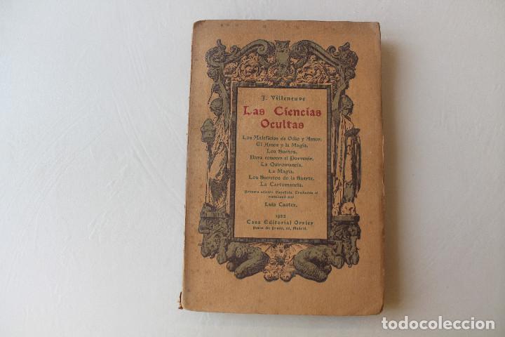 LAS CIENCIAS OCULTAS, J. VILLENEUVE, 1922, ED. ORRIER (Libros Antiguos, Raros y Curiosos - Parapsicología y Esoterismo)