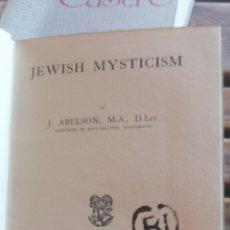 Libros antiguos: JEWISH MYSTICISM. (INTRODUCCIÓN A LA CÁBALA) G. BELL AND SONS LTD 1913 1A EDICIÓN. IN 8 TELA INGLESA. Lote 267569189