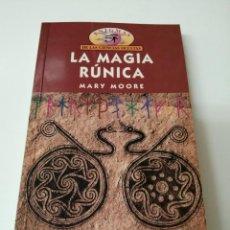 Libros antiguos: LA MAGIA RUNICA MARY MOORE PRIMERA EDICION. Lote 269302343