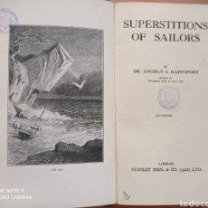 Livros antigos: RAPPOPORT THE SUPERSTITIONS OF SAILORS 1927 MAR ENIGMAS MISTERIOS LEYENDAS MITOS MONSTROUS. Lote 271641608