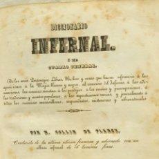 Libros antiguos: DICCIONARIO INFERNAL EDICIÓN ORIGINAL 1842 EXTREMADAMENTE RARO. Lote 274018128