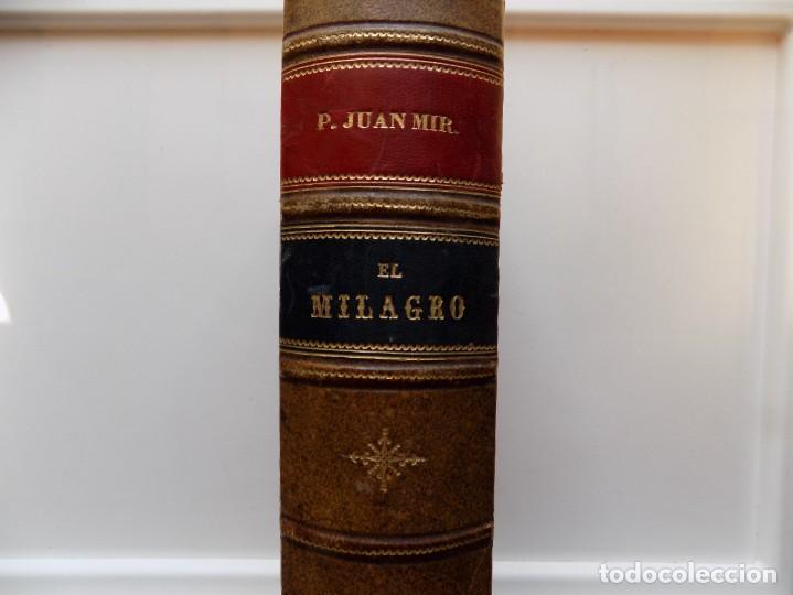 Libros antiguos: LIBRERIA GHOTICA. LUJOSA EDICIÓN EN PIEL DEL TRATADO SOBRE LOS MILAGROS DE JUAN MIR.1895. FOLIO. - Foto 2 - 275606013
