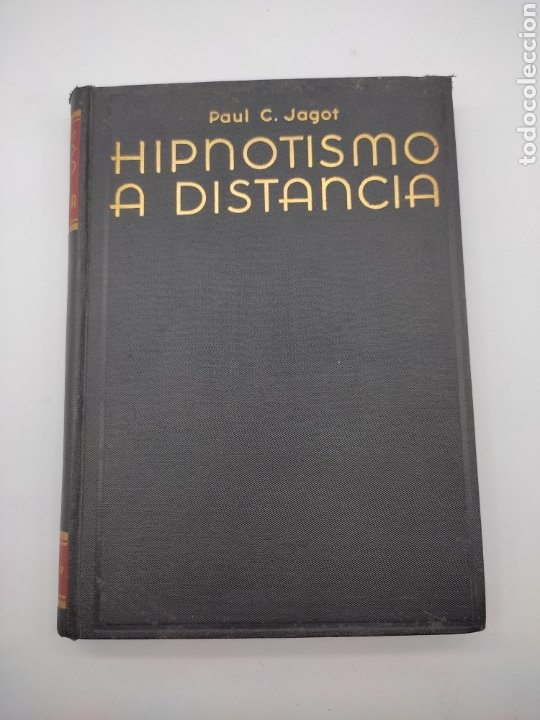 HIPNOTISMO A DISTANCIA AÑO 1935 (Libros Antiguos, Raros y Curiosos - Parapsicología y Esoterismo)