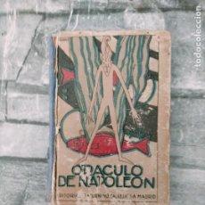 Libros antiguos: ORÁCULO DE NAPOLEÓN. SATURNINO CALLEJA SIN MAPA DESPLEGABLE COMPLETO. Lote 275888318