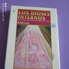 Livres anciens: JOYA LIBRO DIFICIL. LOS DIOSES INTERNOS. EL PROGRAMA PROFUNDO DE LOS 72 GENIOS DE LA CÁBALA. KABALEB. Lote 276579573