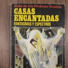Livres anciens: GUÍA DE LOS PODERES OCULTOS: CASAS ENCANTADAS, FANTASMAS Y ESPECTROS. EDICIONES PLESA. 1982. 64 PÁGS. Lote 276742073
