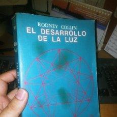 Libros antiguos: LIBRO: EL DESARROLLO DE LA LUZ DE RODNEY COLLIN. Lote 276934908