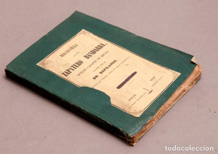 Libros antiguos: HISTORIA DEL GRAN ZAPATERO BANDARRA, INSIGNE CAZADOR DE BRUJAS POR RL DR. REFILANDO , 1867 - Foto 3 - 277142748