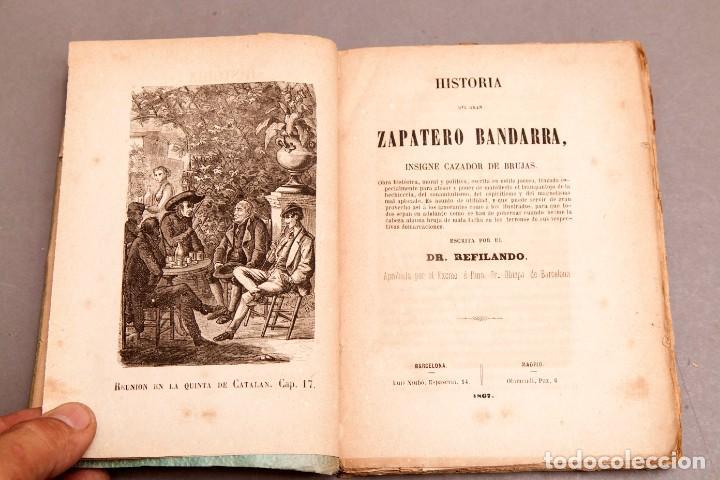 Libros antiguos: HISTORIA DEL GRAN ZAPATERO BANDARRA, INSIGNE CAZADOR DE BRUJAS POR RL DR. REFILANDO , 1867 - Foto 4 - 277142748