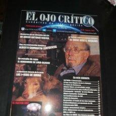 Livres anciens: EL OJO CRÍTICO Nº 93: ANTONIO RIBERA OVNI ECM ABDUCCIONES HIJAS UMMO HESPERIDES HUMANOIDES MISTERIO. Lote 277516643