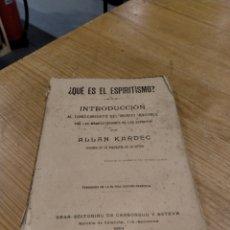 Libros antiguos: ALLAN KARDEK ¿QUÉ ES EL ESPIRITISMO? (1904). Lote 277591863