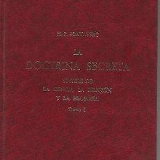 Libros antiguos: MADAME BLAVATSKY. LA DOCTRINA SECRETA .OBRA COMPLETA VI VOLÚMENES. EDICIONES SIRIO 1988. Lote 277652648