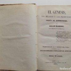 Libros antiguos: LIBRERIA GHOTICA. ALLAN KARDEC. GÉNESIS, MILAGROS Y PREDICCIONES SEGUN EL ESPIRITISMO.1871.RARO.. Lote 278768238