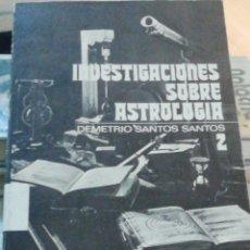 Libros antiguos: INVESTIGACIONES SOBRE ASTROLOGÍA TOMO 2. SANTOS, DEMETRIO 1978 BIBLIOGARAFIA DE MAS DE 800 OBRAS. Lote 278938443