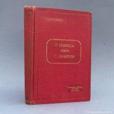 Livros antigos: 1904 - EL EVANGELIO SEGUN EL ESPIRITISMO - ALLAN KARDEC - PARAPSICOLOGIA. Lote 284086673