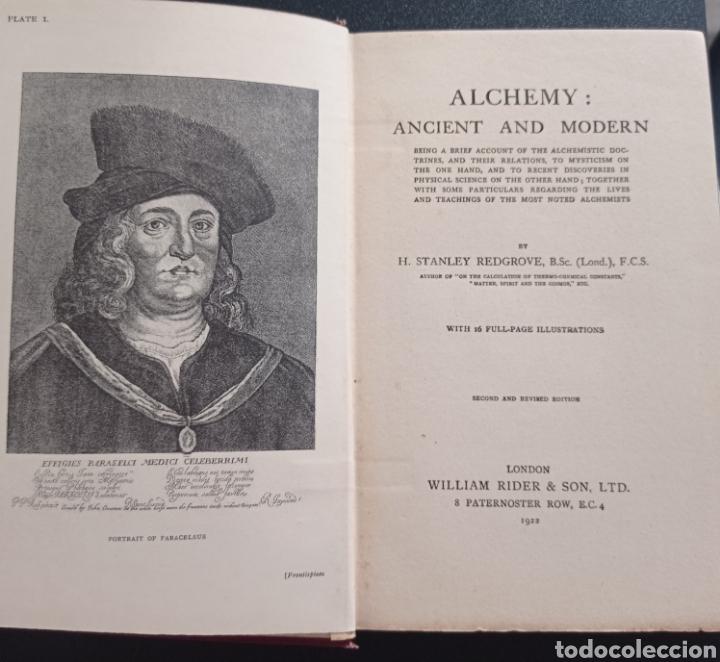 STANLEY REDGROVE ALCHEMY ANCIENT AND MODERN 1922 ALQUÍMICA ALQUIMIA OCULTISMO QUÍMICA HISTORIA (Libros Antiguos, Raros y Curiosos - Parapsicología y Esoterismo)