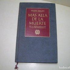 Libros antiguos: LIBRO....MAS ALLA DE LA MUERTE.. Lote 287019203