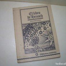 Libros antiguos: EL LIBRO DE HENOCH.. Lote 287020033