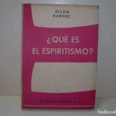 Libros antiguos: ¿QUE ES EL ESPIRITISMO?...ALLAN KARDEC.. Lote 287775123