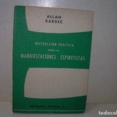 Libros antiguos: MANIFESTACIONES ESPIRITISTAS...METAFISICA......ALLAN KARDEC.. Lote 287776013