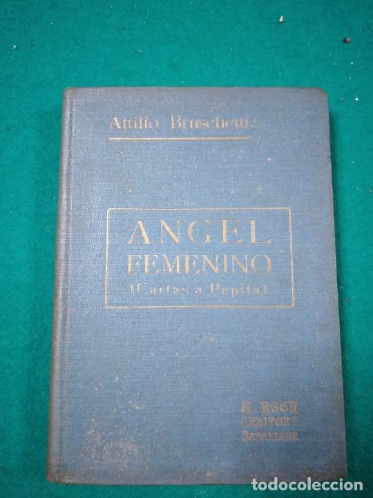 ATILIO BRUSCHETTI :ANGEL FEMENINO (CARTAS A PEPITA) (ANTONIO ROCH, C. 1930) (Libros Antiguos, Raros y Curiosos - Parapsicología y Esoterismo)