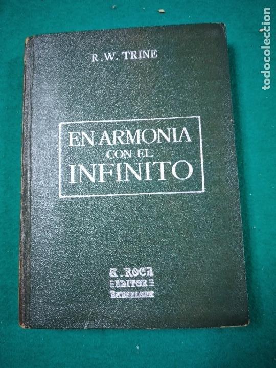 R.W. TRINE. EN ARMONIA CON EL INFINITO (ANTONIO ROCH, C. 1930) (Libros Antiguos, Raros y Curiosos - Parapsicología y Esoterismo)