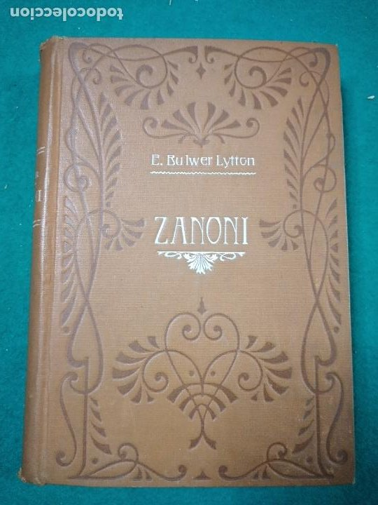 EDUARDO BULWER LYTTON. ZANONI.CASA EDITORIAL MAUCCI. (Libros Antiguos, Raros y Curiosos - Parapsicología y Esoterismo)