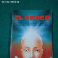 Libros antiguos: W. ATKINSON. EL PODER DEL SUBCONSCIENTE.. EDITORIAL HUMANITAS 1989.. Lote 288142598