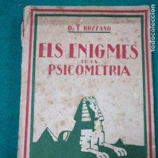 Libros antiguos: BOZZANO : ELS ENIGMES DE LA PSICOMETRIA (LUX, C. 1930). Lote 288145488