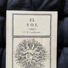 Libros antiguos: EL SOL - CW LEADBEATER (MUÑOZ MOYA, BIBLIOTECA ESOTERICA). Lote 288888283