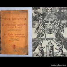 Libros antiguos: TRESOR HERMETIQUE - TRATADO SOBRE LA PIEDRA FILOSOFAL - MUTUS LIBER - ILUSTRADO. Lote 289217128
