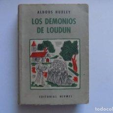 Libros antiguos: LIBRERIA GHOTICA. ALDOUS HUXLEY. LOS DEMONIOS DE LOUDUN. ED. HERMES 1953. DEMONOLOGIA.. Lote 289635528