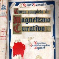 Libros antiguos: DURVILLE : CURSO COMPLETO DE MAGNETISMO CURATIVO (1931) HIPNOTISMO, SUGESTIÓN. Lote 289704468