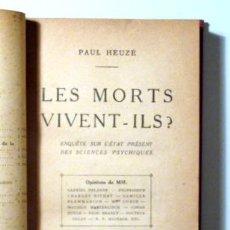 Libros antiguos: LES MORTS VIVENT-ILS? - PARIS 1921. Lote 290544228