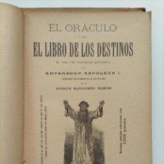 Libros antiguos: EL ORÁCULO O SEA EL LIBRO DE LOS DESTINOS (1904). Lote 290825783