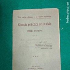 Libros antiguos: ATTILIO BRUSCHETTI. CIENCIA PRACTICA DE LA VIDA. (TRES CARTAS A UN FUTURO EXPLORADOR). PARERA 1914.. Lote 294160823