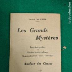 Libros antiguos: DOCTEUR PAUL GIBIER. LES GRANDS MYSTERES. HENRI DURVILLE PARIS C. 1920. Lote 295007548